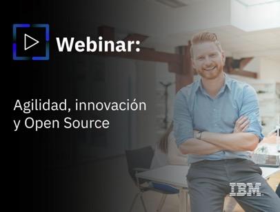 Webinar, Agilidad, innovación y Open Source